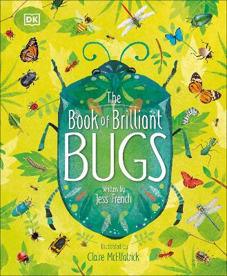 The Book of Brilliant Bugs by Jess French