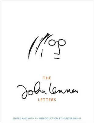 The John Lennon Letters by John Lennon