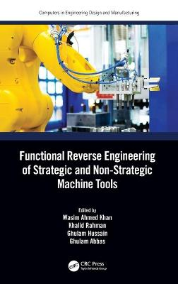 Functional Reverse Engineering of Strategic and Non-Strategic Machine Tools book