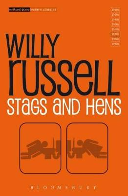 """Stags and Hens"" by Willy Russell"