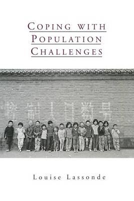 Coping with Population Challenges by Louise Lassonde