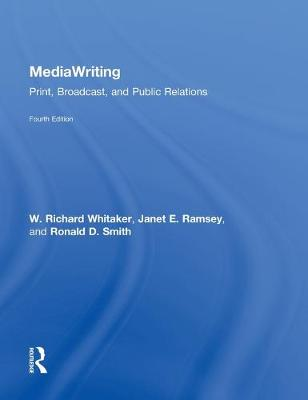 MediaWriting by W. Richard Whitaker