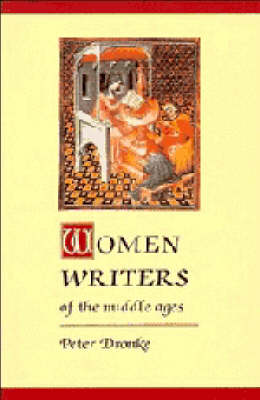 Women Writers of the Middle Ages by Peter Dronke