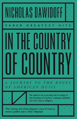 In the Country of Country: A Journey to the Roots of American Music book