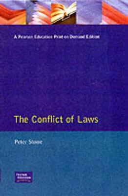 The Conflict of Laws by Peter Stone