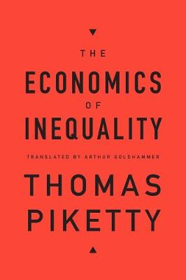 Economics of Inequality by Thomas Piketty