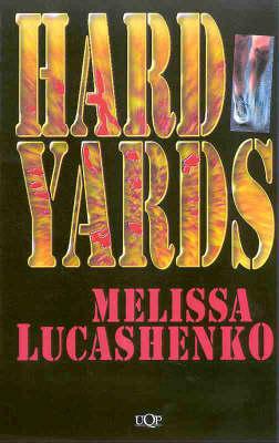 Hard Yards by Melissa Lucashenko