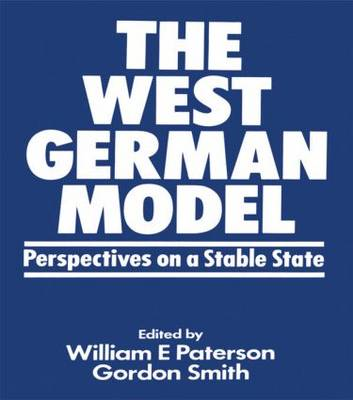 The West German Model by William E. Paterson