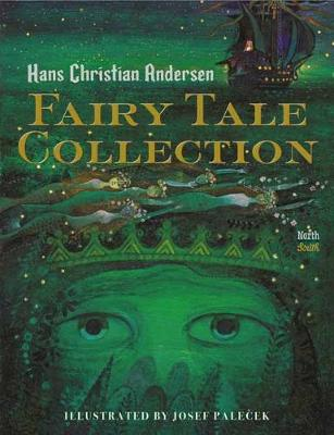 Hans Christian Andersen Fairy Tale Collection by Hans Christian Andersen