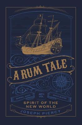A Rum Tale: Spirit of the New World book