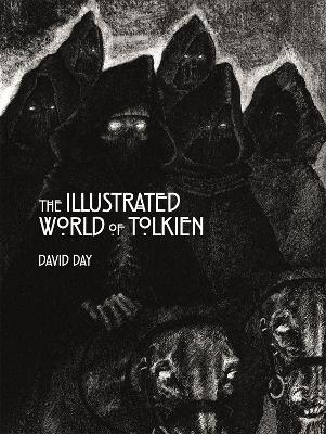 The Illustrated World of Tolkien: An Exquisite Reference Guide to Tolkien's World and the Artists his Vision Inspired by David Day
