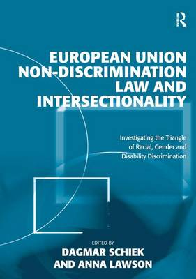 European Union Non-Discrimination Law and Intersectionality by Professor Anna Lawson
