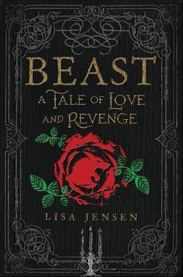 Beast: A Tale of Love and Revenge by Jensen Lisa