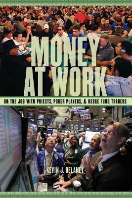 Money at Work by Kevin J. Delaney