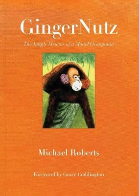 GingerNutz by Michael Roberts
