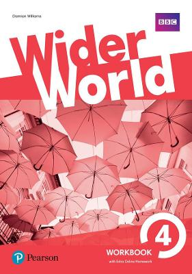 Wider World 4 Workbook with Extra Online Homework Pack by Damian Williams
