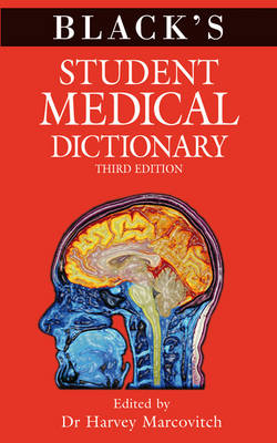 Black's Student Medical Dictionary by Harvey Marcovitch