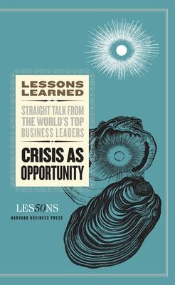 Crisis as Opportunity by Fifty Lessons