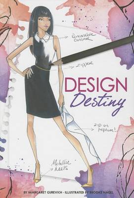 Design Destiny by Margaret Gurevich