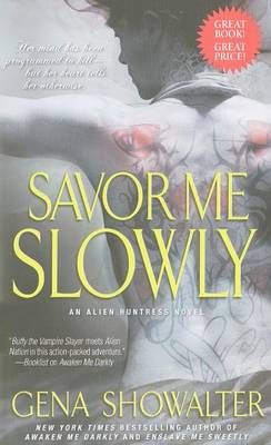 Savor Me Slowly by Gena Showalter
