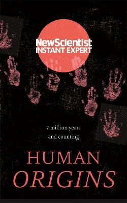 Human Origins by New Scientist