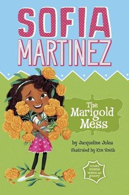 The Marigold Mess by Jacqueline Jules