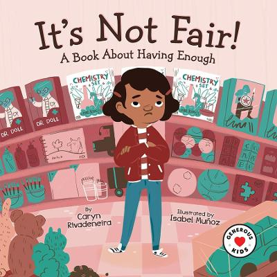 It's Not Fair! by Caryn Rivadeneira