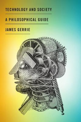 Technology and Society by James Gerrie