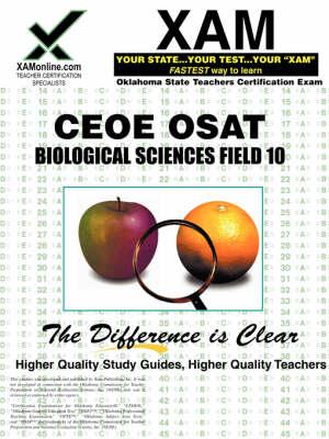 Ceoe Osat Biological Sciences Field 10 Teacher Certification Test Prep Study Guide by Sharon A Wynne