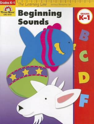 Beginning Sounds, Grades K-1 by Evan-Moor Educational Publishers