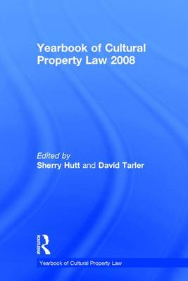 Yearbook of Cultural Property Law 2008 by Sherry Hutt