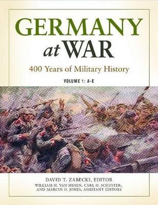 Germany at War [4 volumes] by David T. Zabecki