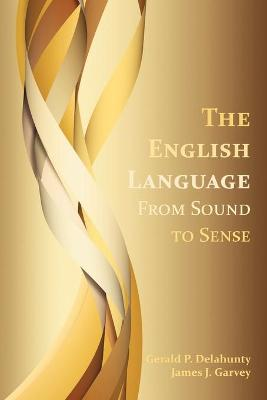 The English Language by Gerald Patrick Delahunty