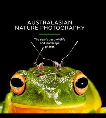 Australasian Nature Photography - AGNPOTY by Australian Geographic