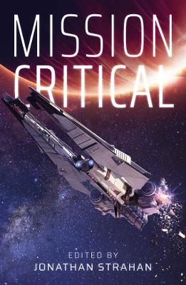 Mission Critical by Jonathan Strahan