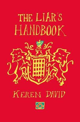 Liar's Handbook by Keren David