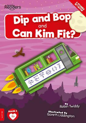 Dip and Bop Go Zoom and Can Kim Fit? book