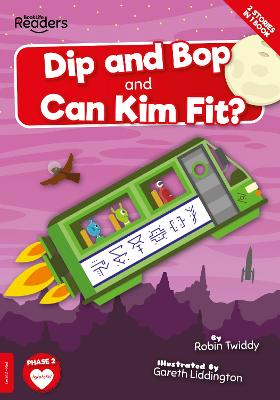 Dip and Bop Go Zoom and Can Kim Fit? by Robin Twiddy