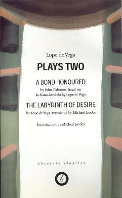 Lope De Vega: Plays Two by Lope de Vega