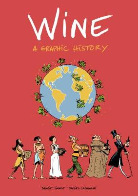 Wine: A Graphic History by Benoist Simmat