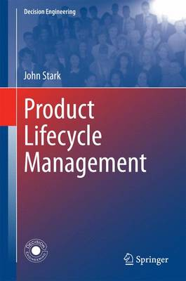 Product Lifecycle Management (Volumes 1 and 2) by John Stark