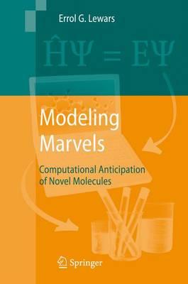 Modeling Marvels by Errol G. Lewars