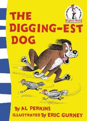 Digging-est Dog by Al Perkins
