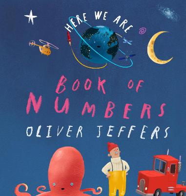 Book of Numbers (Here We Are) by Oliver Jeffers