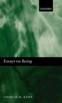 Essays on Being by Charles H. Kahn
