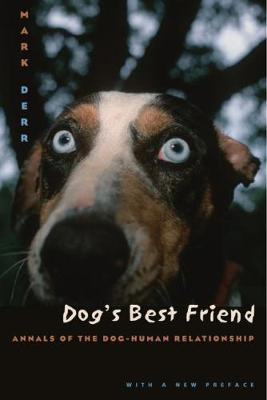Dog's Best Friend by Mark Derr