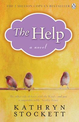 The Help by Kathryn Stockett