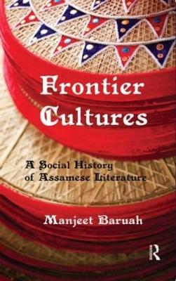 Frontier Cultures by Manjeet Baruah