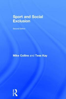 Sport and Social Exclusion by Michael F. Collins