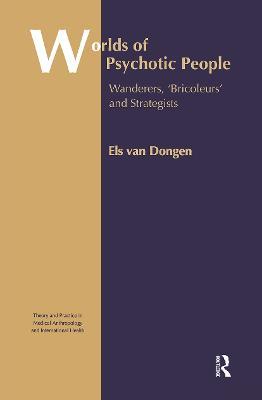 Worlds of Psychotic People by Els van Dongen